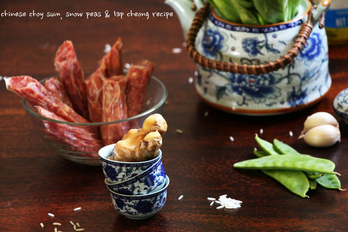 chinese choy sum, snow peas & lap cheong recipe
